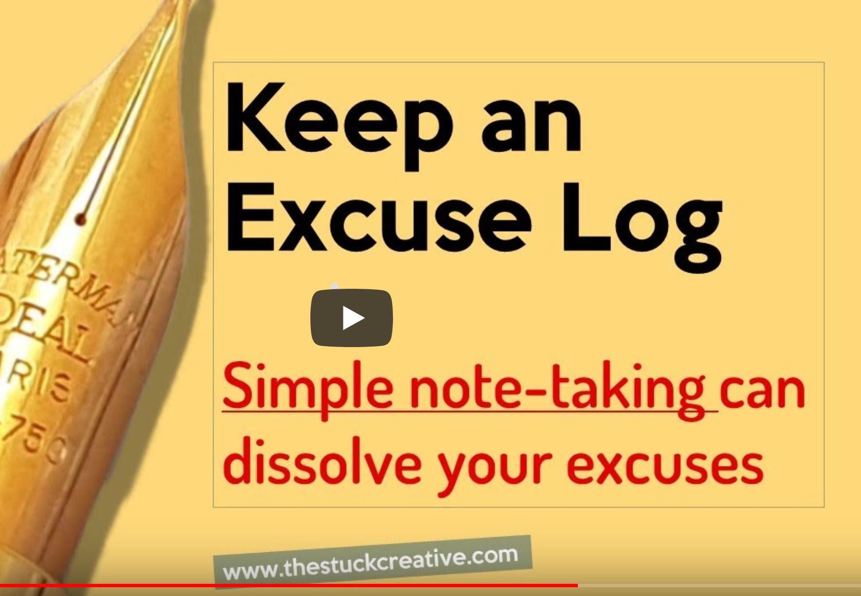 [Video] Keep an Excuse Log?